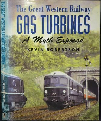 GREAT WESTERN RAILWAY GAS TURBINES GWR Locomotives.Trains