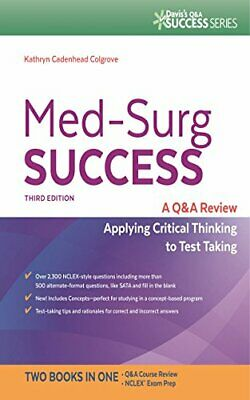 Med-Surg Success Q&A Review Applying Critical Thinking to Test Takin (E-B O O K)
