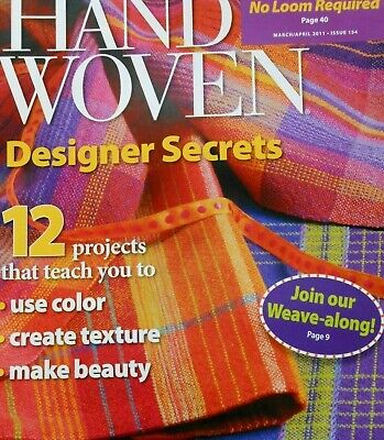 Handwoven magazine march/april 2011: designer secrets,  color~texture~beauty