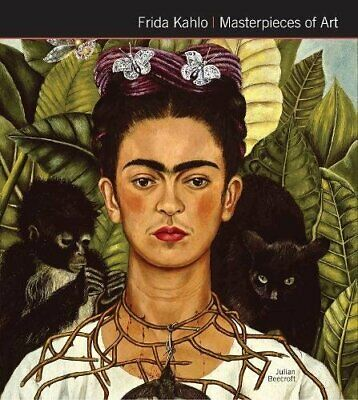 Frida Kahlo Masterpieces of Art by Julian Beecroft Book The Fast Free Shipping