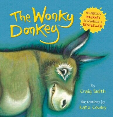 The Wonky Donkey (Board book 24 pages) by Craig Smith 9781407198521