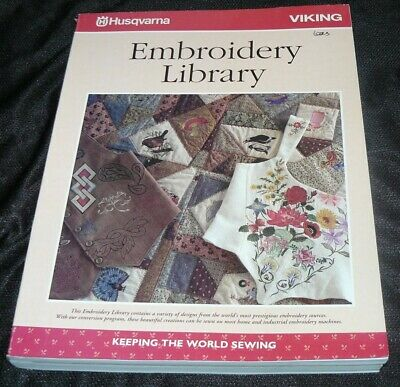 Embroidery Library Book for Husqvarna Viking Embroidery Machines