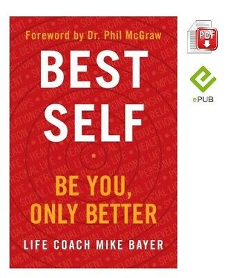 Best Self: Be You, Only Better by Mike Bayer [DIGITAL]