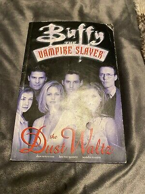 Buffy the Vampire Slayer: The Dust Waltz First Edition