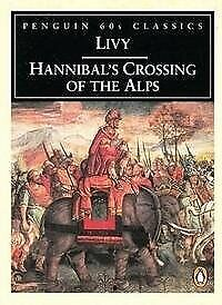 Hannibals Crossing of the Alps (Penguin Classics 60s S.), Livy, Used; Good Book