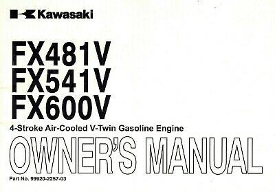 "Kawasaki Fs481V Fs541V Fs600V  Air Cooled V-Twin Engines Operator's Manual ""New"""