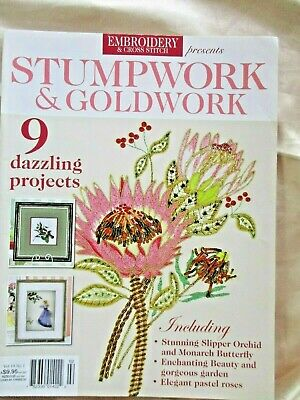 STUMPWORK & GOLDWORK Magazine- Volume 19, No 1+Pattern Sheet- Never Used