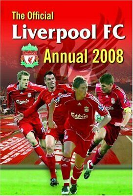 (Good)-The Official Liverpool FC Annual 2008 (Hardcover)--1905426860