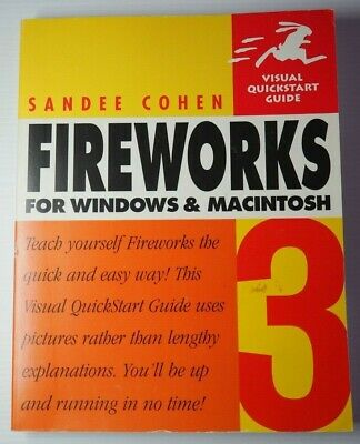 Visual Quickstart Guide Fireworks for Windows and Macintosh Sandee Cohen VGC