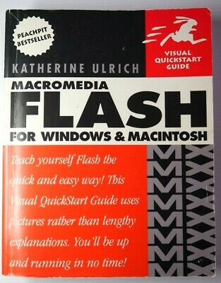 Visual Quickstart Guide Macromedia Flash for the World Wide Web Kat Ulrich VGC