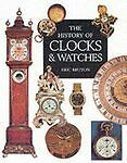 (Good)-The History of Clocks and Watches (Paperback)-Bruton, Eric-1840135050