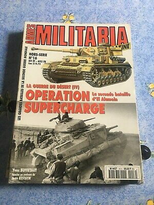 Revue Armes Militaria Hors Series N°16 Operation Supercharge