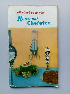 Kenwood Chefette Model A325 Instructions and Recipe Book