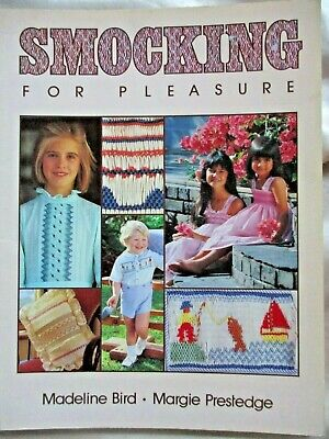 SMOCKING For PLEASURE- Madeline Bird + Margie Prestedge- Large Tutorial 96 Pages