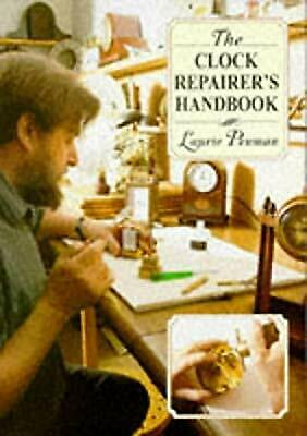 The Clock Repairers Handbook, Penman, Laurie, Used; Very Good Book