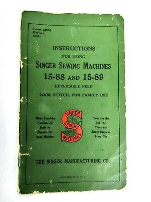 Vintage 1930's Singer Sewing Machine Model No.15-88 & 15-89 Instructions Manual