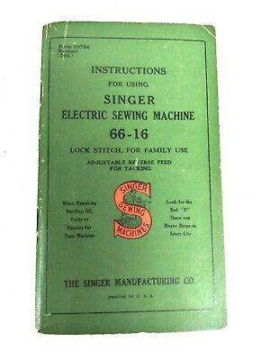 Vintage 1940's Singer Sewing Machine Model No.66-16 Instructions Manual