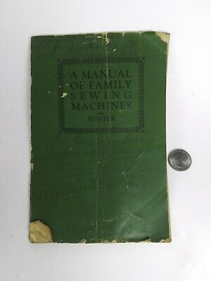 "Vtg 1926 Singer Sewing Machine ""School Edition"" Oversized Instruction Manual"