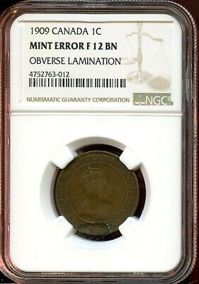 1909 Canada 1C Ngc Mint Error F 12 Bn Obverse Lamination Canadian Cent Fl100