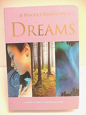 DREAMS  Pocket Guide to Understanding, Interpreting Images, Topics, Diary