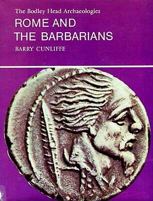"""""""Rome and the Barbarians"""" Gaul Celts Germans Dacia Tacitus Caesar Forts Shrines"""