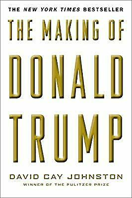 The Making of Donald Trump, David Cay Johnston, Used; Very Good Book