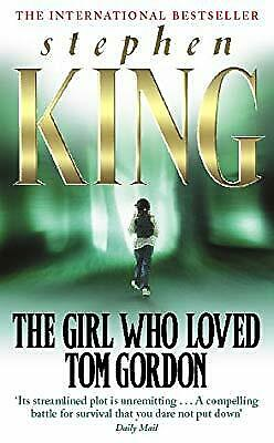 The Girl Who Loved Tom Gordon, King, Stephen, Used; Good Book