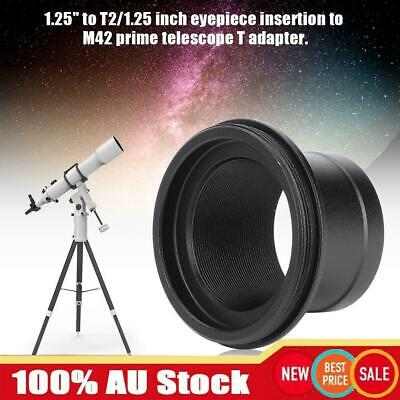 """1.25"""" to T2/1.25 Eyepiece Insertion t M42 Prime Telescope T Adapter Accessory AU"""