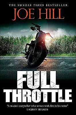 Full Throttle: Contains IN THE TALL GRASS, now filmed for Netflix!, Hill, Joe, N