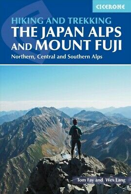 Cicerone Walking and Trekking in the Japan Alps and Mount Fuji : Northern, Ce...