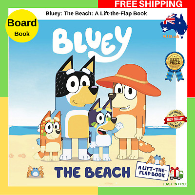 BRAND NEW Bluey The Beach: A Lift the Flap Book Board Book 2019 FREE SHIPPING AU