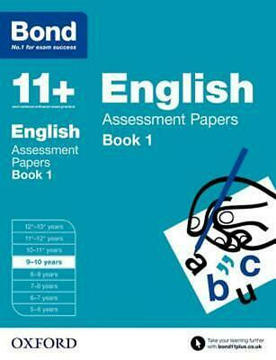 Bond 11+: English: Assessment Papers: 9-10 years Book 1 by Sarah Lindsay Paperba