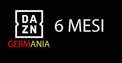 Dazn Germania 6 Mesi