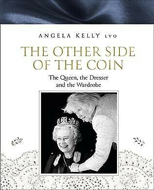 Other Side of the Coin : The Queen, the Dresser and the Wardrobe, Hardcover b...