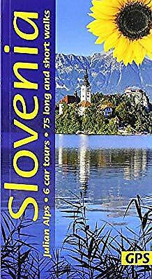 Slovenia and the Julian Alps: 6 car tours, 75 long and short walks (Landscapes),
