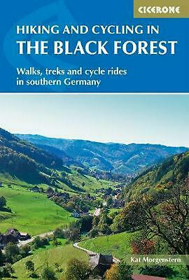 Hiking and Cycling in the Black Forest: Walks, treks and cycle rides in southern