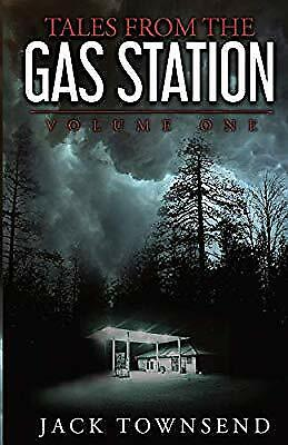 Tales from the Gas Station: Volume One, Townsend, Jack, New Book