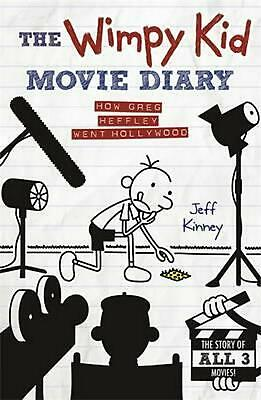 Wimpy Kid Movie Diary: How Greg Heffley Went Hollywood by Jeff Kinney (English)