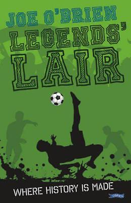 Legends' Lair by O'Brien, Joe, NEW Book, FREE & FAST Delivery, (Paperback)