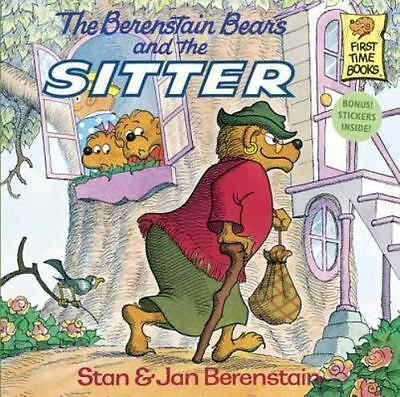 The Berenstain Bears and the Sitter by Berenstain, Stan; Berenstain, Jan
