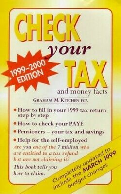 Check Your Tax and Money Facts 1999-2000 Paperback Book The Fast Free Shipping