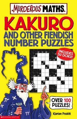 (Good)-Kakuro and Other Fiendish Number Puzzles (Murderous Maths) (Paperback)-Kj