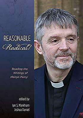 Reasonable Radical?: Reading the Writings of Martyn Percy, , New Book