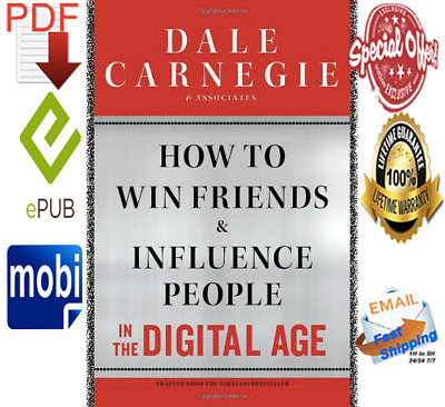 How to Win Friends and Influence People ⚜ in the Digital Age ⚜ by Dale Carnegie