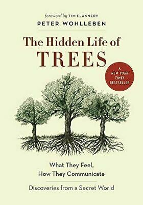 The Hidden Life of Trees: What They Feel, How They Communicate... Fast Download