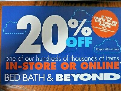 2x Bed Bath & Beyond Coupons-$10 Off $30 Exp 1/6/20 & 20% off One Item Exp 12/9