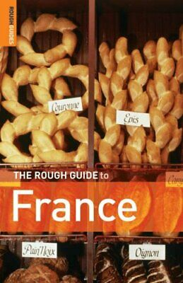(Very Good)-The Rough Guide to France (Rough Guide Travel Guides) (Paperback)-Da