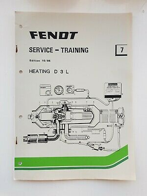 Fendt Tractor Heating D 3 L Service Training Manual 1986