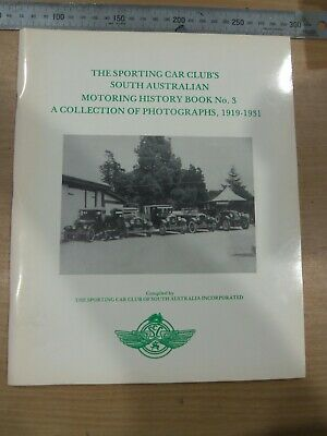 1919-1931 Motoring History Book Number 3 South Australian Collection Of Photos