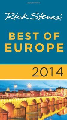 Rick Steves' Best of Europe 2014 by Steves, Rick Book The Fast Free Shipping